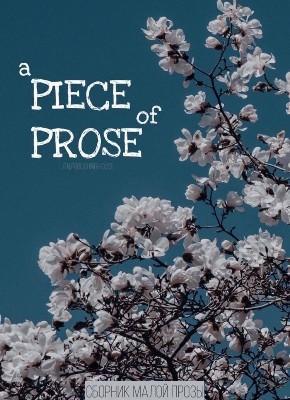 A Piece Of Prose